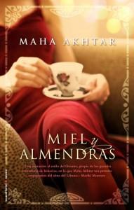 Miel y Almendras de Maha Akhtar