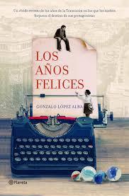 Los años felices de Gonzalo López
