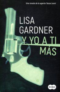 Y yo a ti más de Lisa Gardner