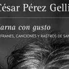 Sarna con gusto de César Pérez Gellida