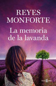 La memoria de la lavanda de Reyes Monforte