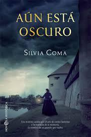 Aún está oscuro de Silvia Coma