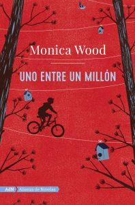 Uno entre un millón de Monica Wood