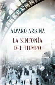 La sinfonía del tiempo de Álvaro Arbina