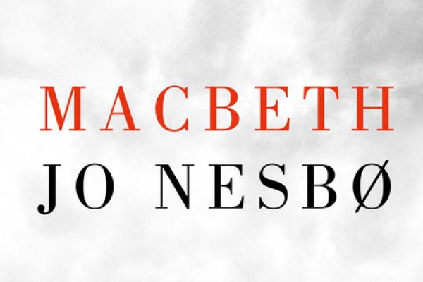 Macbeth de Jo Nesbo