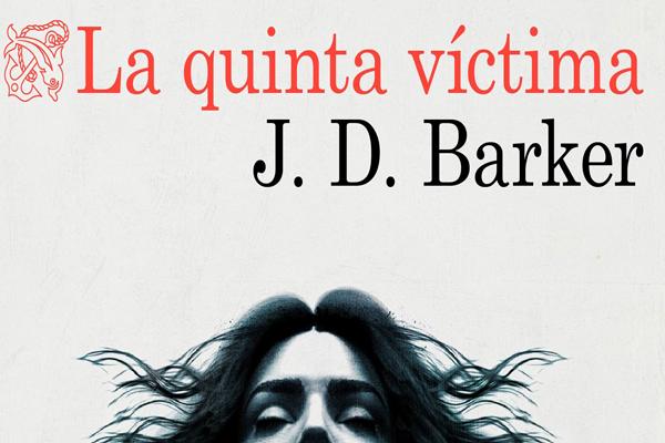 La quinta victima de J.D. Barker1