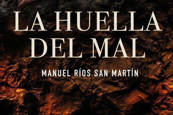 La huella del mal de Manuel Rios San Martin