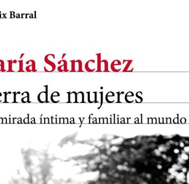 Tierra de mujeres de María Sánchez