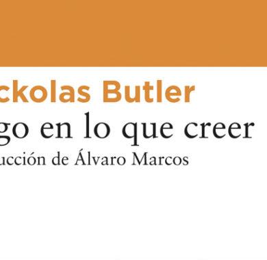 Algo en lo que creer de Nickolas Butler