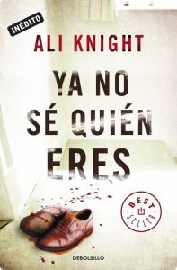 Libro Ya no sé quién eres de Ali Knight