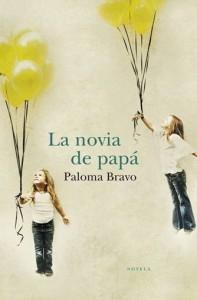 Libro La novia de papá de Paloma Bravo