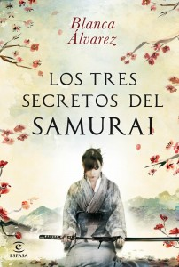 Los tres secretos del samurái de Blanca Álvarez