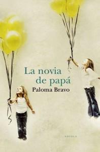 Reseña La novia de papá de Paloma Bravo