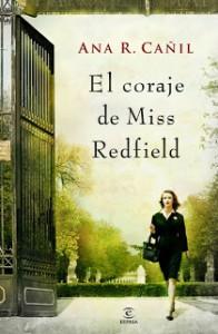 Reseña de El coraje de Miss Redfield de Ana R. Cañil