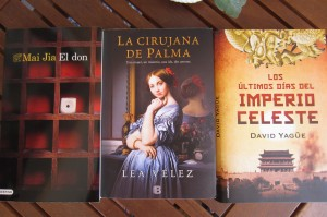 El don de Mai Jai, La cirujana de Palma de Lea Vélez, Los últimos días del imperio celeste de David Yagüe