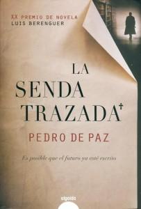 La senda trazada de Pedro de Paz