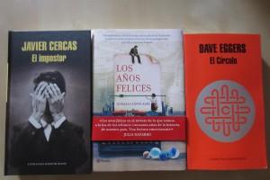 El impostor de Javier Cercas, Los años felices de Gonzalo López y El círculo de Dave Eggers