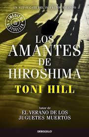 Los amantes de Hiroshima de Toni Hill