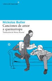 Canciones de amor a quemarropa de Nickolas Butler