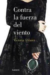 Contra la fuerza del viento de Victoria Álvarez