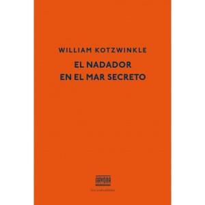 El nadador en el mar secreto de William Kotzwinkle