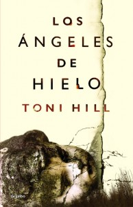 Los ángeles de hielo de Toni Hill