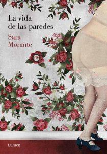 La vida de las paredes de Sara Morante