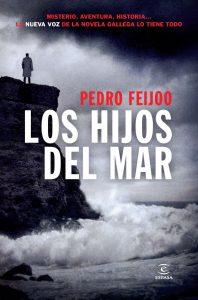 Los hijos del mar de Pedro Feijoo