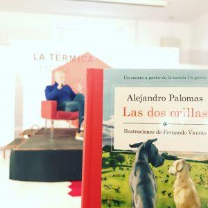 Presentación: Las dos orillas de Alejandro Palomas