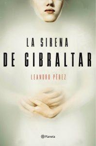 La sirena de Gibraltar de Leandro Pére