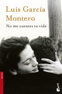 No me cuentes tu vida de Luis García Montero