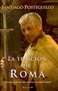 La traición de Roma de Santiago Posteguillo