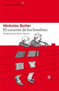 El corazón de los hombres de Nickolas Butler