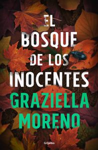 El bosque de los inocentes de Graziella Moreno