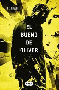 El bueno de Oliver de Liz Nugent