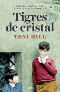 Tigres de cristal de Toni Hill