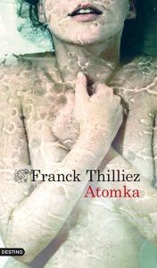 Atomka de Franck Thilliez