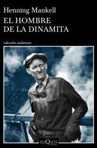 El hombre de la dinamita de Henning Mankell