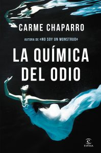 La química del odio de Carmen Chaparro