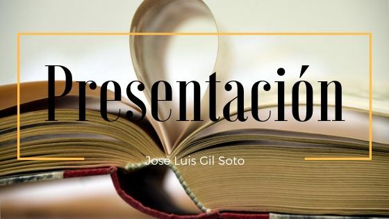 Presentación José Luis Gil Soto